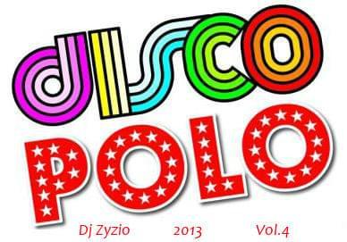 Dj Zyzio - DiscoPoloDance 2O13 Vol.4